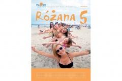 """""""Różana 5"""" - wrzesień 2016"""